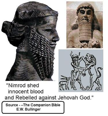 NIMROD REBELLED AGAINST JEHOVAH